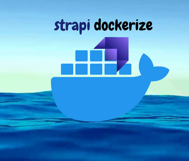 How to create a Docker image from an existing Strapi app and Run it locally